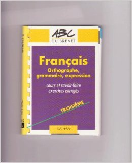 ABC numéro 404, Français : orthographe, grammaire, expression, 3e