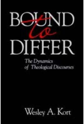 [Bound To Differ: The Dynamics Theo] (By: Wesley A. Kort) [published: March, 2006]
