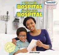 A Trip to the Hospital / De Visita En El Hospital (Powerkids Readers: My Community / Mi Comunidad) por Josie Keogh