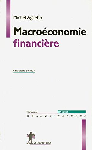Macroéconomie financière par Michel Aglietta