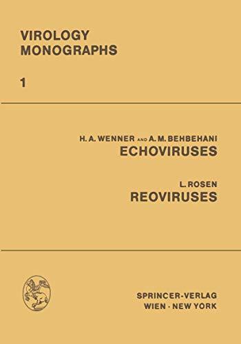 Echoviruses Reoviruses (Virology Monographs   Die Virusforschung in Einzeldarstellungen, Band 1)