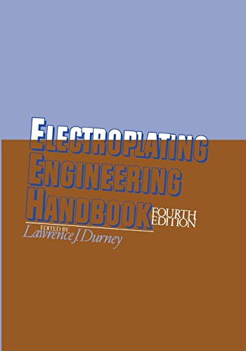 Electroplating Engineering Handbook, Fourth Edition PDF Books