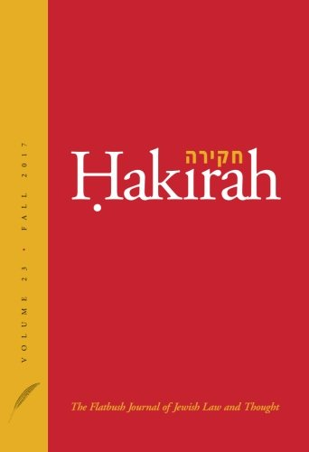 Hakirah: The Flatbush Journal of Jewish Law and Thought