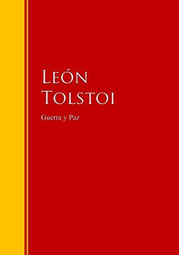 Guerra y Paz: Biblioteca de Grandes Escritores eBook: Tolstoi ...