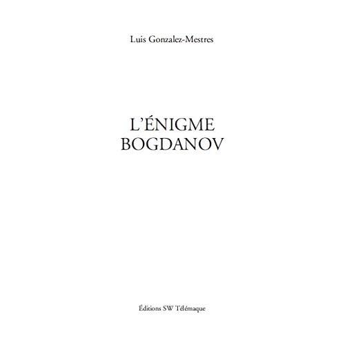L'Énigme Bogdanov (SCIENCES)