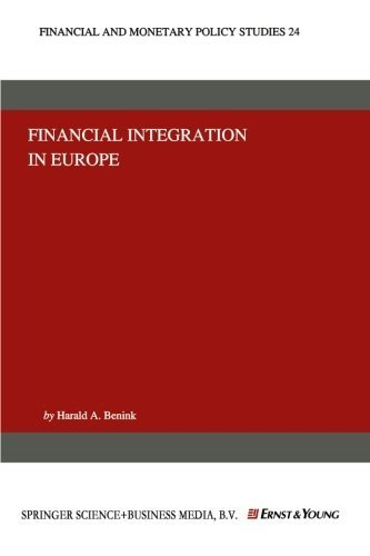 Financial Integration in Europe (Financial and Monetary Policy Studies) (Volume 24) by Harald A. Benink (2013-10-03) par Harald A. Benink