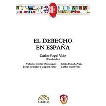 El derecho en España (Biblioteca Iberoamericana de Derecho)
