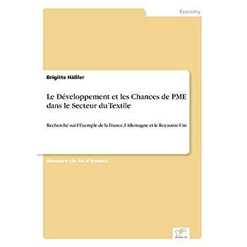 Le Développement et les Chances de PME dans le Secteur du Textile: Recherché sur l'Exemple de la France, l'Allemagne et le Royaume-Uni