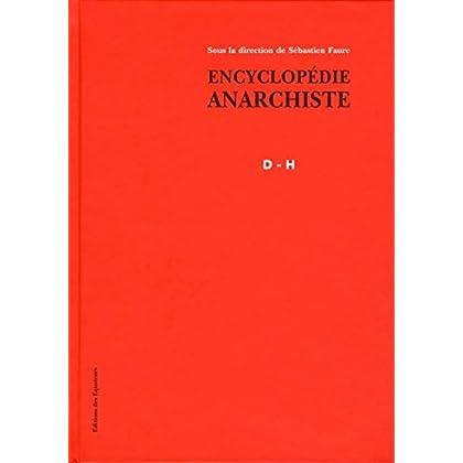 Encyclopédie anarchiste D-H (2)