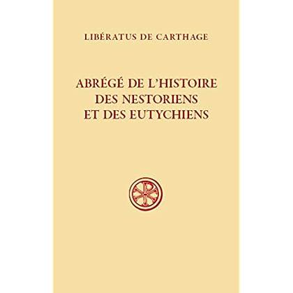 Abrégé de l'histoire des nestoriens et des eutychiens (607)