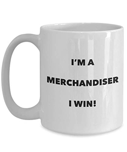 I'm a Merchandiser Mug I Win - Funny Coffee Cup - Novelty Birthday Christmas Gag Gifts Idea -