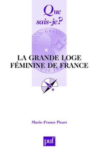 La Grande Loge féminine de France por Marie-France Picart
