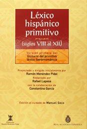 Lexico Hispanico Primitivo (Siglosviii Al Xii) por Real Academia Española
