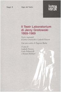 Il teatr laboratorium. materiali 1959-1969