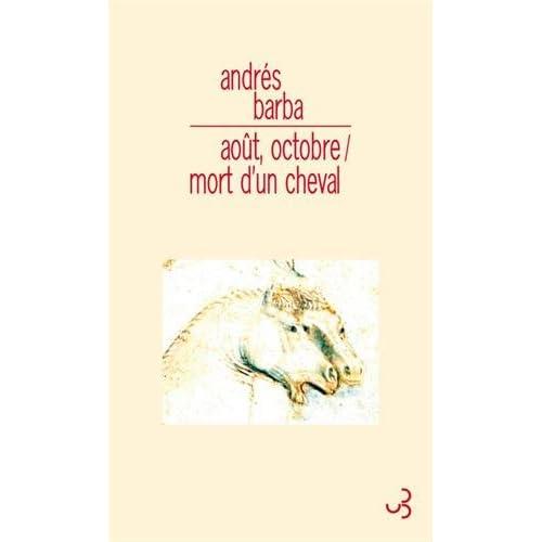 AOUT OCTOBRE / MORT D UN CHEVAL