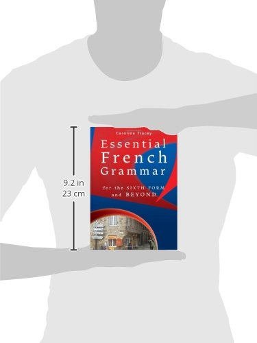 Essential French Grammar: For the Sixth Form and Beyond (For 6th Form and Beyond)