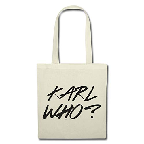 Spreadshirt Karl Who? Stoffbeutel, Natur