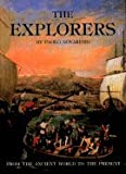 The Explorers: From the Ancient World to the Present