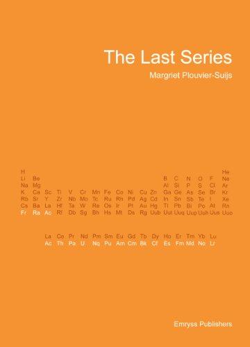 The Last Series - Actinium, Uranium, Plutonium and others