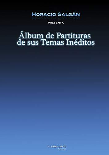 Horacio Salgán - Álbum de Partituras de sus Temas Inéditos
