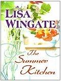 The Summer Kitchen (Thorndike Clean Reads)