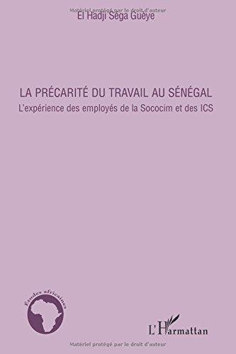 La précarité du travail au Sénégal : L'expérience des employés de la Sococim et des ICS