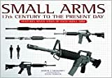 Small Arms: 17th Century to the Present Day