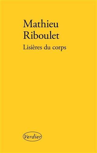 Lisières du corps par Mathieu Riboulet