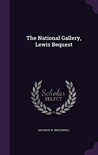 The National Gallery, Lewis Bequest -