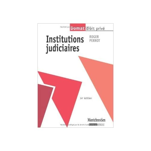 Institutions judiciaires de Roger Perrot ( 14 septembre 2010 )