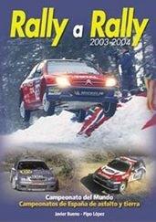 Rally a rally 2003-2004 por Javier Bueno