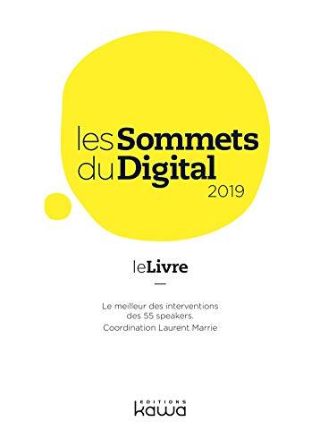 Les Sommets du Digital 2019: Le livre par  Editions Kawa