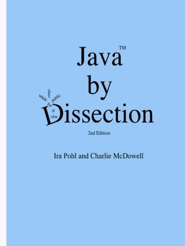 Java by Dissection by McDowell, Charlie Published by Lulu.com (2006) Paperback