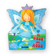El hada del agua/The water fairy (Todo Hadas/All Fairies)