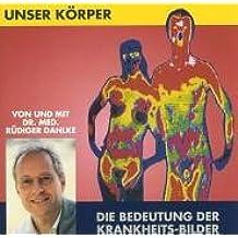 Unser Körper: Die Bedeutung der Krankheits-Bilder