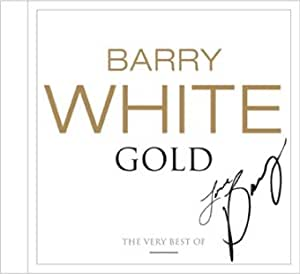 White Gold: the Very Best of Barry White