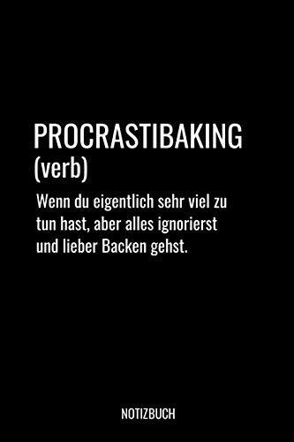 Procrastibaking Notizbuch: Liniertes Notizbuch A5 - Backen Procrastibaking Definition Bäcker Konditorei Geschenk