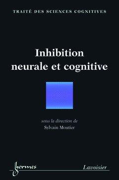 Inhibition neurale et cognitive