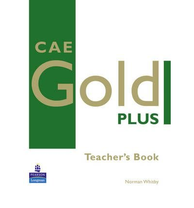 [(CAE Gold Plus: Teacher's Resource Book)] [Author: Norman Whitby] published on (January, 2008)