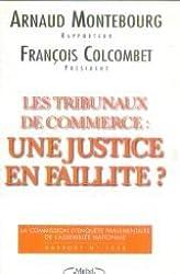 Les tribunaux de commerce : Une justice en faillite ?