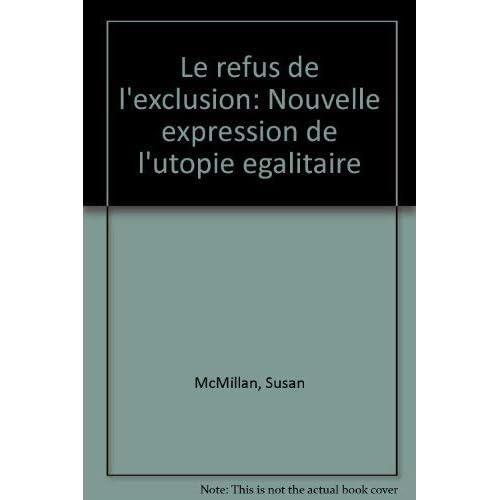Le refus de l'exclusion : Nouvelle expression de l'utopie égalitaire