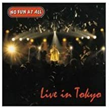 Live in Tokyo by No Fun at All (1999-06-08)