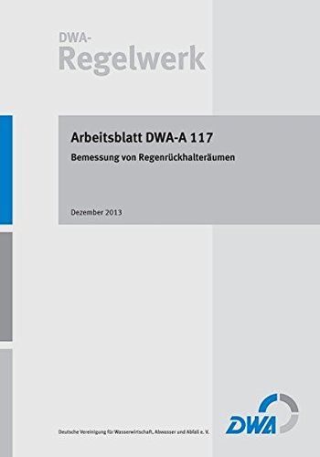 Download Arbeitsblatt DWA-A 117 Bemessung von Regenrückhalteräumen ...
