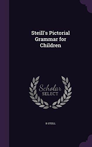 Steill's Pictorial Grammar for Children