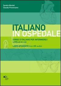 Corso d'italiano per infermiere/i. Livello A1-A2. Libro per lo studente. Con CD-ROM (MaterialiEn) por Claudia Provenzano