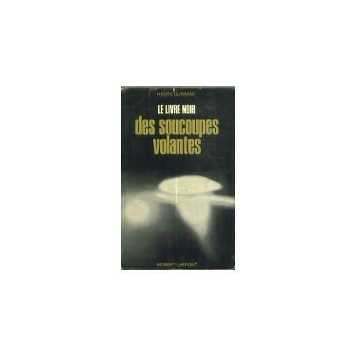 Le livre noir des soucoupes volantes.