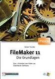 Filemaker Pro 11 - Die Grundlagen, DVD-ROM Das 3-Stunden-Lern-Video zur Datenbank-Software