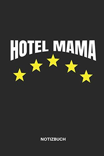 Hotel Mama Notizbuch: Planer, Zeichenblock oder Tagebuch als Geschenkidee zum Muttertag, 110 linierte Seiten im Format 6x9 (15cm x 23cm)