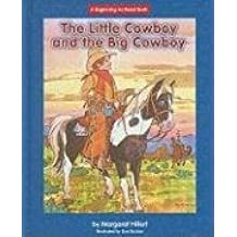 The Little Cowboy and the Big Cowboy (Beginning-To-Read) by Margaret Hillert (2008-08-01)