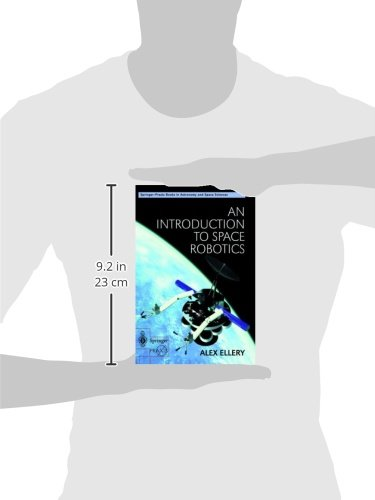 An Introduction to Space Robotics (Springer Praxis Books)